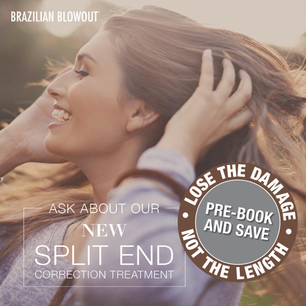 Brazilian Blowout – Split End Treatment – Social