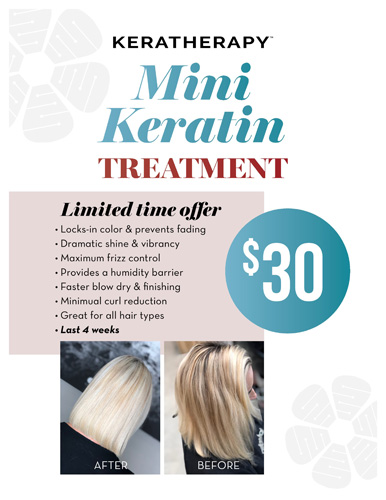 Keratherapy – Mini Treatment for $30 – Print 8.5×11