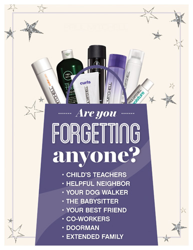 Paul Mitchell – Forgetting Anyone For the Holidays? – Print 8.5×11