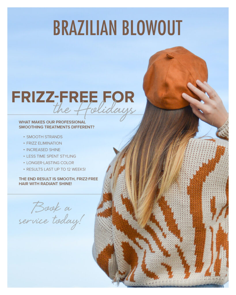 Brazilian Blowout – Frizz-Free for the Holidays Treatment – Print 8×10