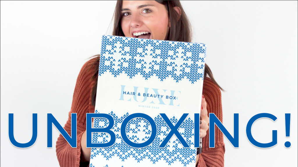Luxe Box – Unboxing – Video