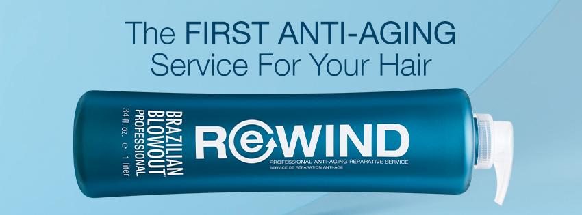 Brazilian Blowout – Rewind Anti-Aging Treatment – Social Header