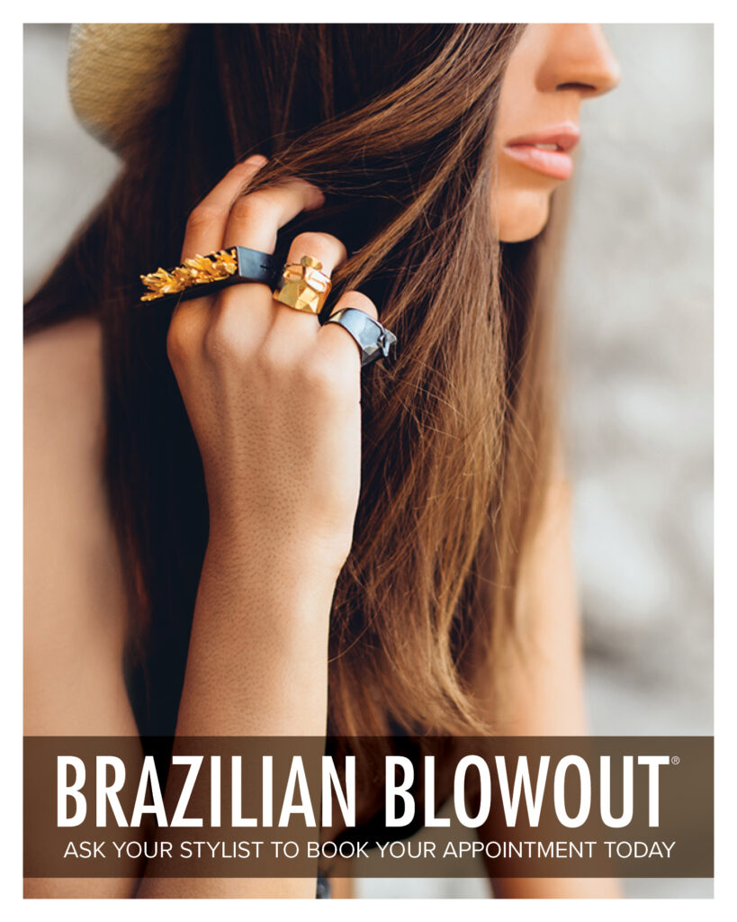 Brazilian Blowout – Ask Your Stylist – Print 8×10