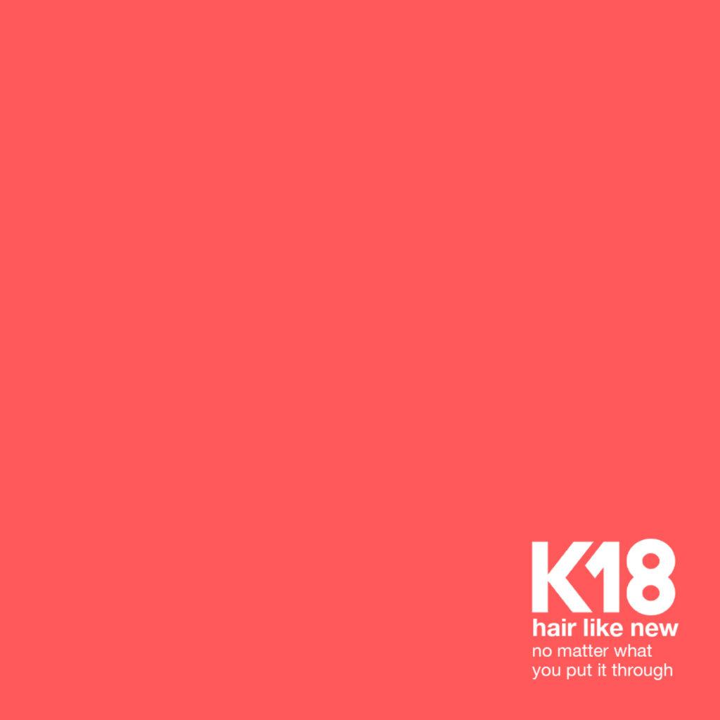 K18 – Hair Like New – Social