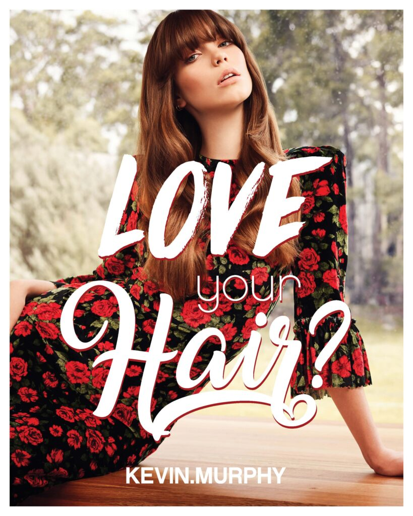 Kevin.Murphy – Love Your Hair – Print