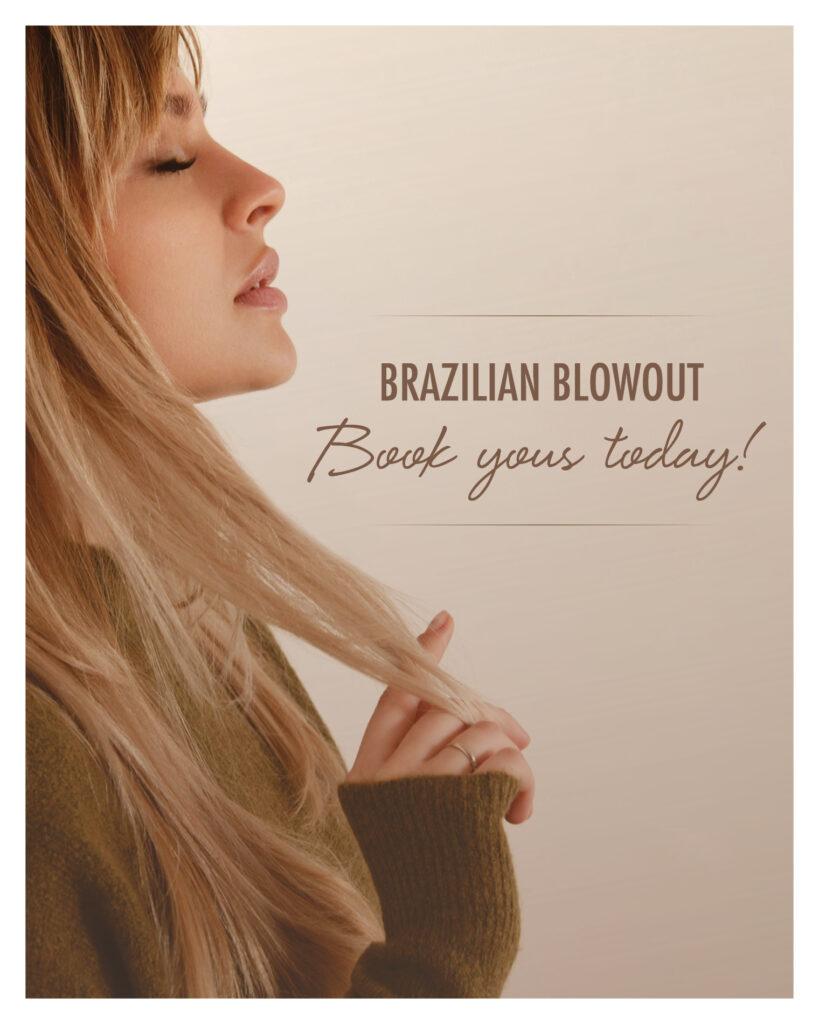 Brazilian Blowout – Book Today – Print 8×10