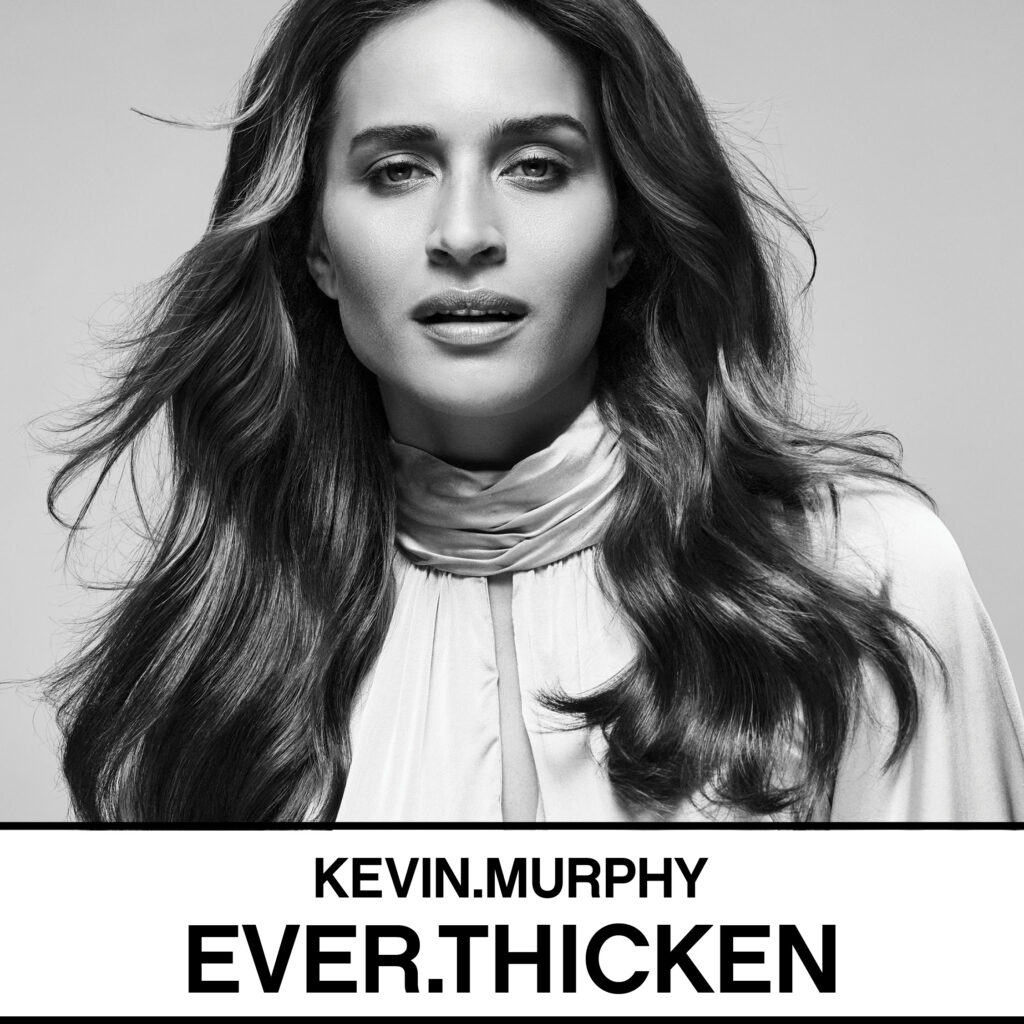 KEVIN.MURPHY – BLOW.DRY EVER.THICKEN – Social