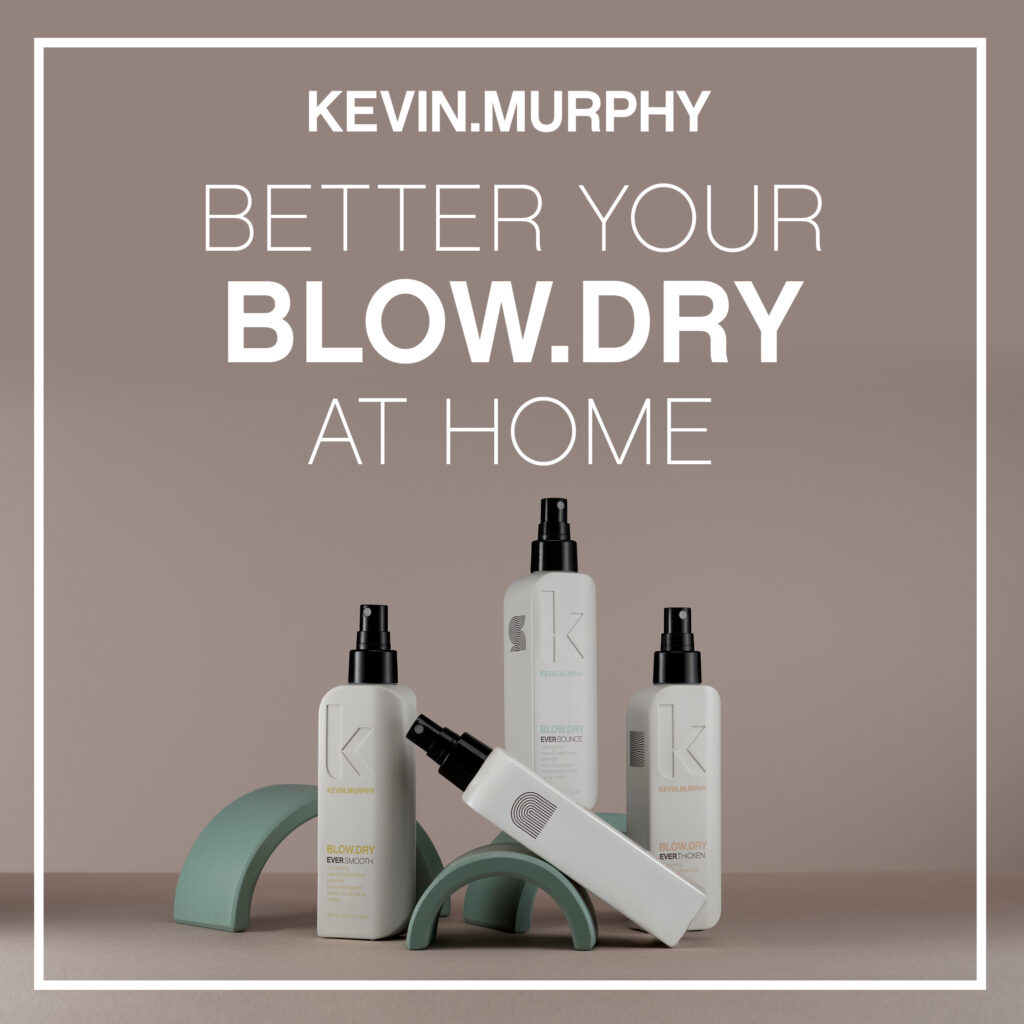 KEVIN.MURPHY – Better your BLOW.DRY at home – Social