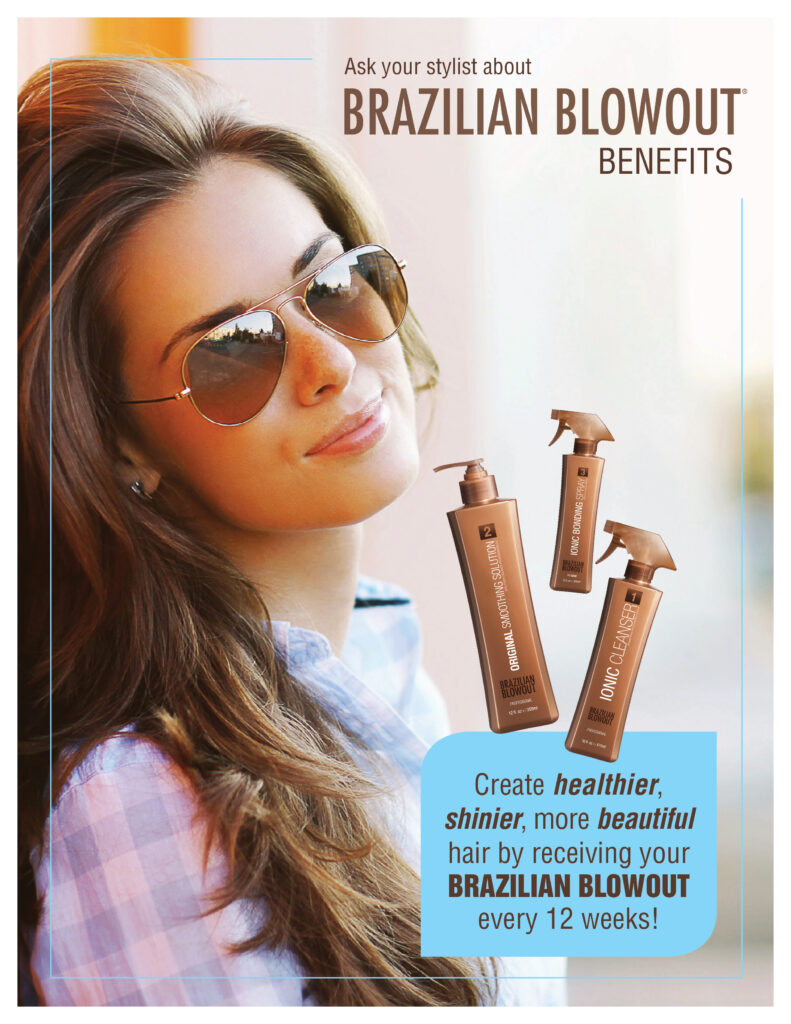 Brazilian Blowout – Ask about the benefits – Print 8.5×11″