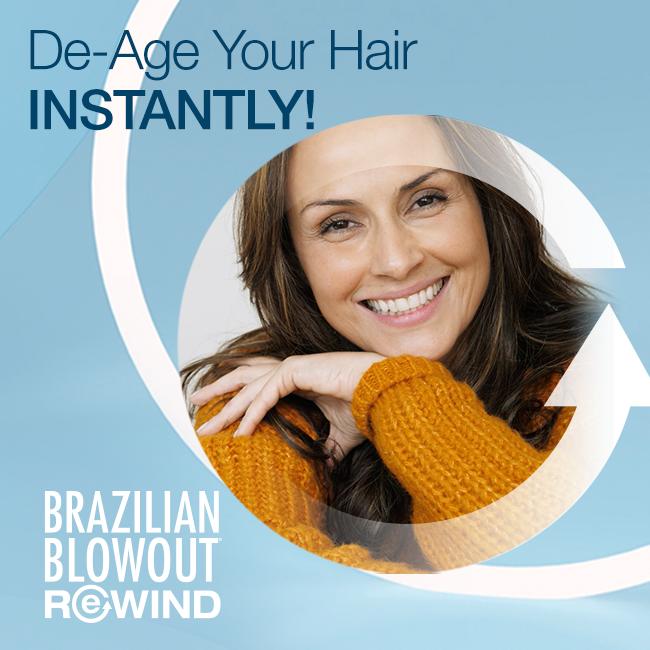Brazilian Blowout – De-Age Hair with Rewind – Social