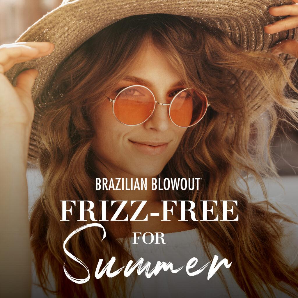 Brazilian Blowout – Frizz Free Summer – Social