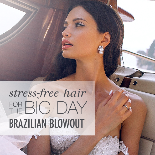 Brazilian Blowout – Stress Free Hair for the Big Day – Social