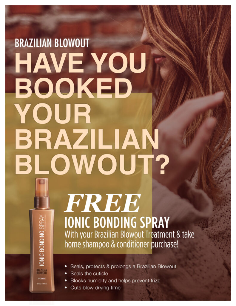 Brazilian Blowout – Have you Booked Your Blowout – Print 8.5×11″