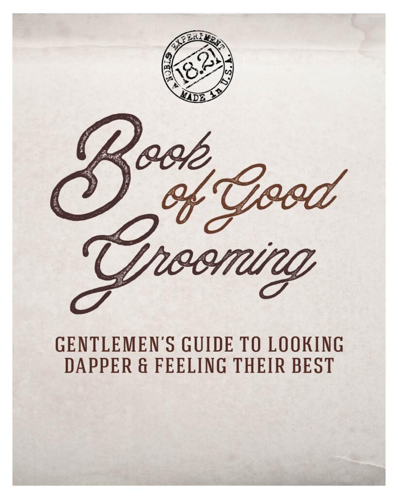18.21 Man Made – Book of Good Grooming – Print 8×10″