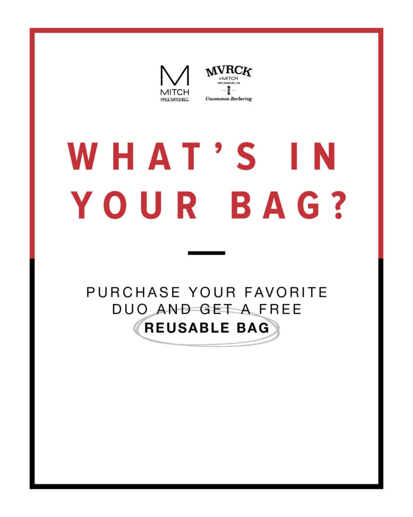 Paul Mitchell MITCH – What's In Your Bag? – Print 8×10″